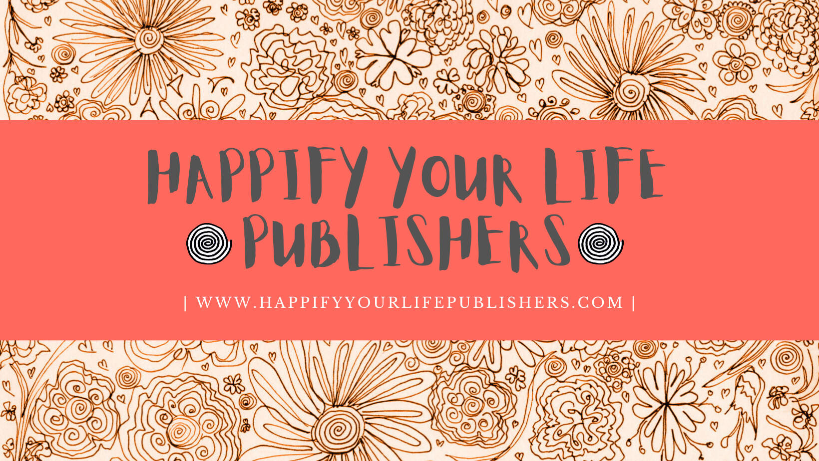 HAPPIFY YOUR LIFE PUBLISHERS